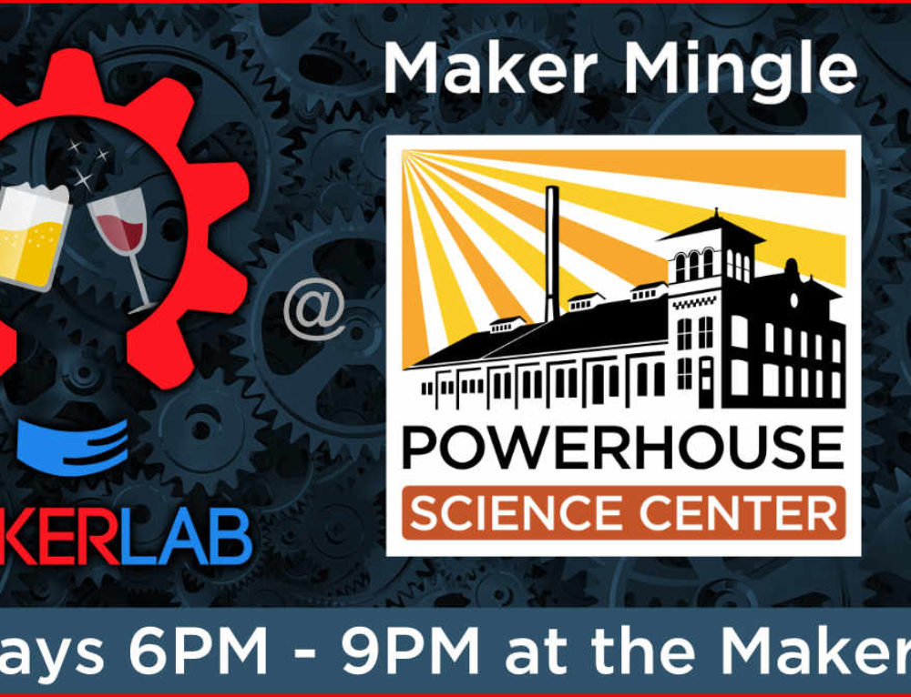 Maker Mingle!