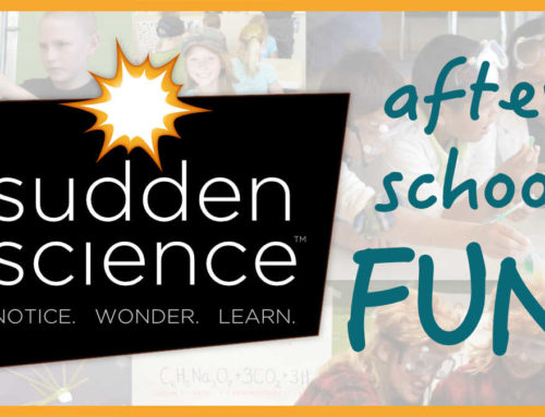 Sudden Science is Kicking Off for the School Year!