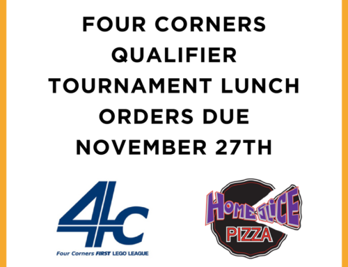 Four Corners FLL Qualifier Tournament Lunch Orders